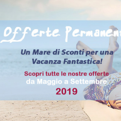 Offerte Permanenti 2019!
